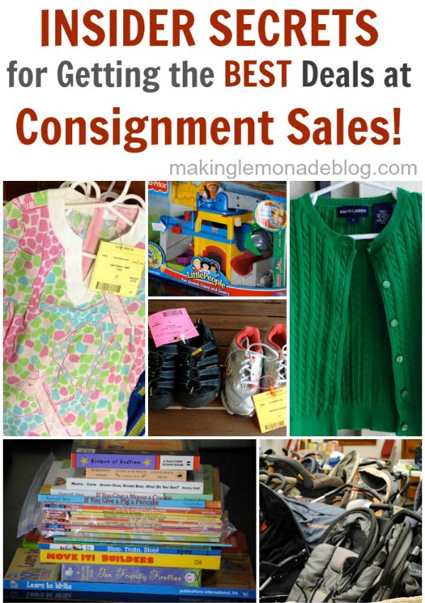 How to get the BEST deals at consignment sales! Get the insider tips at www.makinglemonadeblog.com #kids #budget
