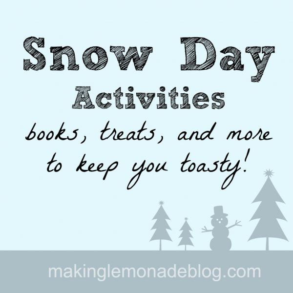 Snow Day Activities, Books and Treats