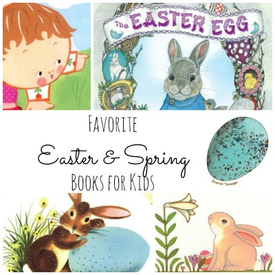 Favorite Spring & Easter Books for Kids