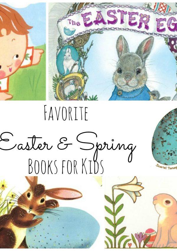 Favorite Spring & Easter Books for Kids