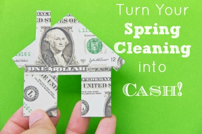 Turn Your Spring Cleaning into Cash