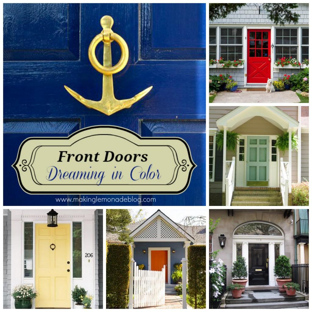 Front Doors Dreaming In Color Making Lemonade
