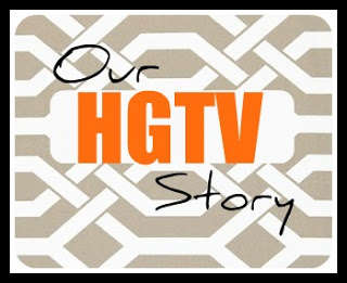 Our HGTV Story