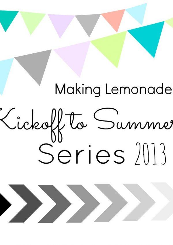 Kickoff to Summer, Lemonade Style