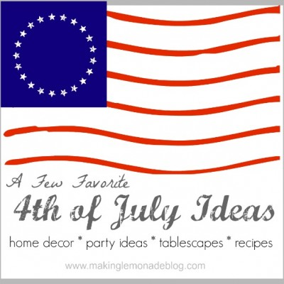 Favorite 4th of July Ideas