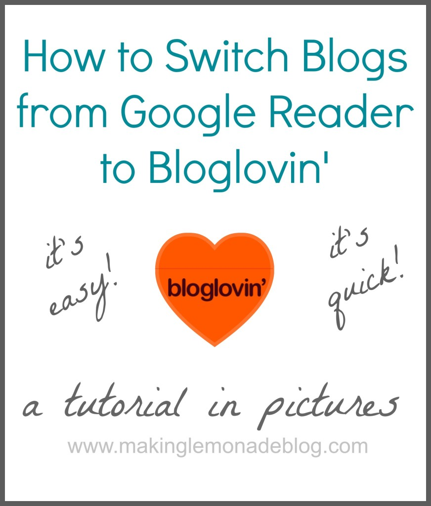 How to Switch from Google Reader to Bloglovin'