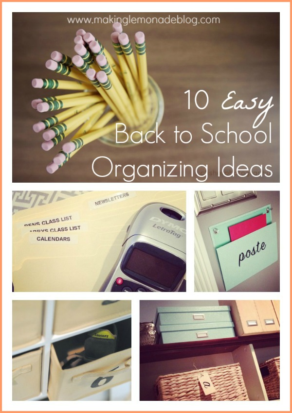10 quick tips for back to school organization making lemonade - Back to school organization ...