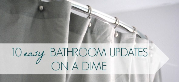10 Quick Bathroom Updates on a Dime {Day 13}