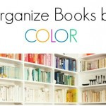 Organize Books by Color for a High End Look in just 15 Minutes!