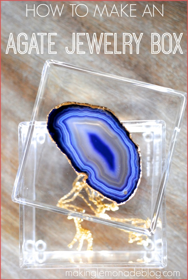 Make a gorgeous gilded agate slice box for WAY less than retail-- here's how! www.makinglemonadeblog.com #DIY #agate #jewelrybox
