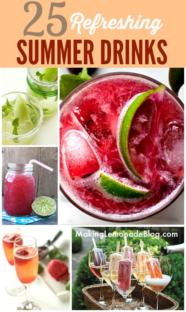 25 Best Summer Cocktails & Drinks #cocktails #summer #recipes www.makinglemonadeblog.com