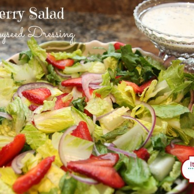 Strawberry Salad with Poppyseed Dressing {Summer Salad Series}