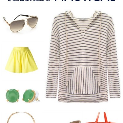 Spring & Summer Fashion Trend to Love {Nautical Style, Baby!}