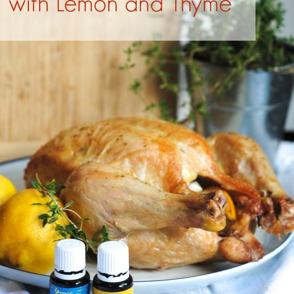 Delicious Roasted Chicken with Lemon and Thyme Essential OIls Recipe #essentialoils #recipe www.makinglemonadeblog.com