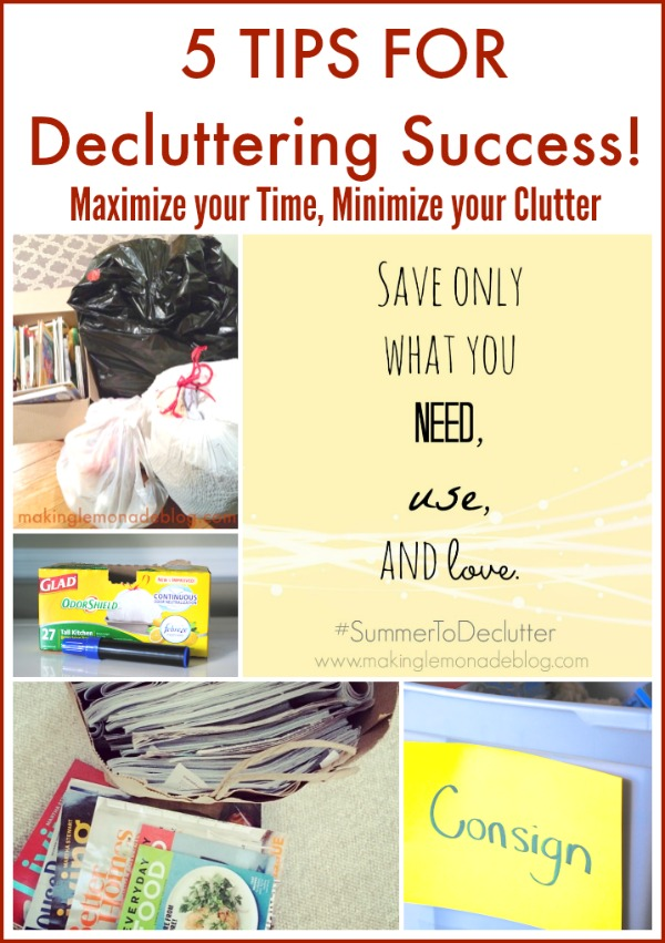 6 tips for decluttering-- super helpful ideas for clearing out your home! #organization www.makinglemonadeblog.com