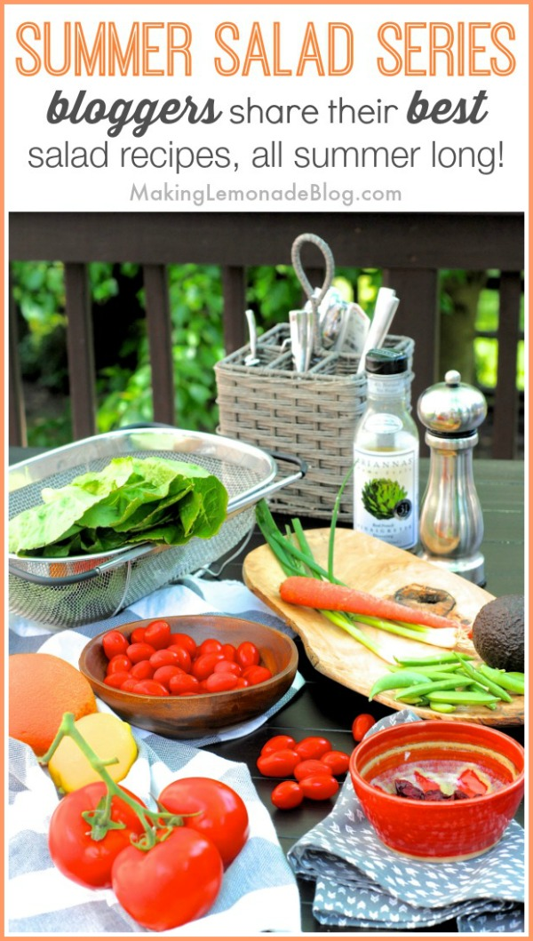 {Summer Salad Series} #summer #recipes #salad via www.makinglemonadeblog.com