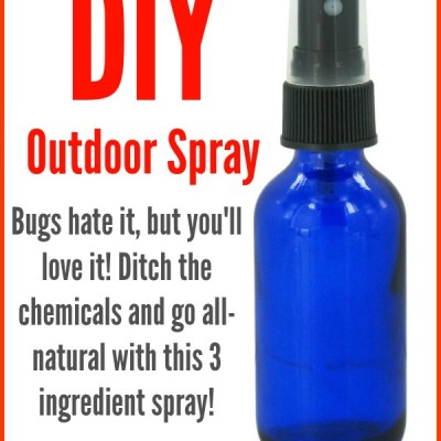 Homemade Outdoor & Camping Spray {Bugs HATE It!}