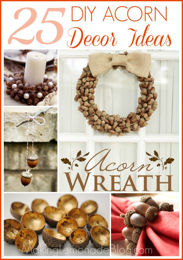 25 DIY Acorn Ideas for Easy & Inexpensive Fall Decor! #fall #acorns