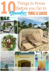 10 things to know before you go to Beaches Turks & Caicos