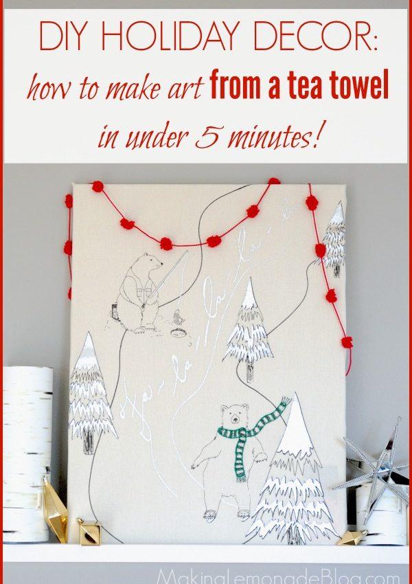 Easy Christmas Art Idea: Tea Towel Wrapped Canvas