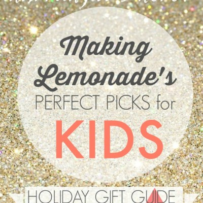Great Gifts for Kids {Gift Guide 2014}