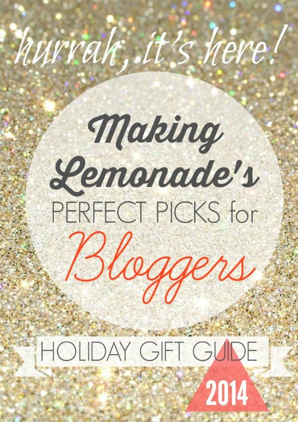 Great Gifts for Bloggers {Holiday Gift Guide}