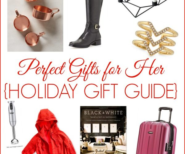 Great Gift Ideas for Her: fantastic gift ideas for the women on your list, yourself included! {holiday gift guide 2014}