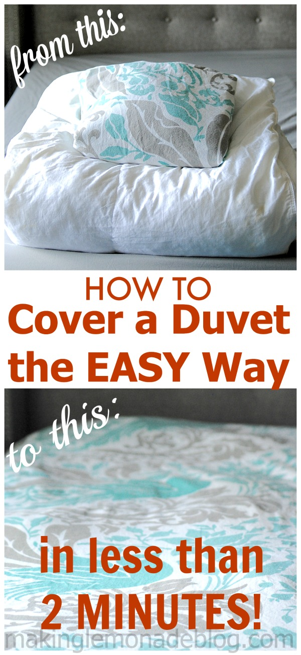 Top Posts of 2014: How to Cover a Duvet in Under 2 Minutes-- no more struggling or cursing, just do this easy trick to cover your duvet in a jiffy!