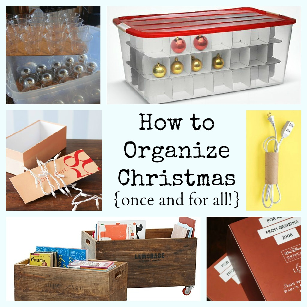 how to organize your christmas decorations once and for all