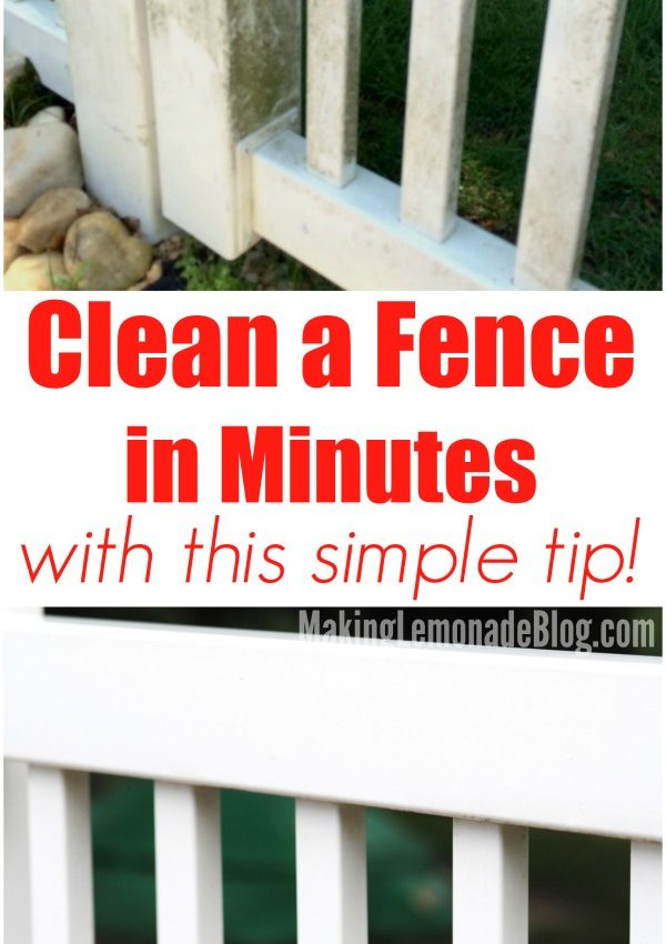 Simple Tip for Quickly Cleaning Vinyl Fences (and Outdoor Furniture)