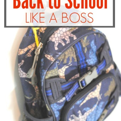 12 Proven Ways to Survive Back to School LIKE A BOSS