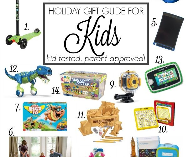 Here's the BEST holiday gifts for kids 2015; kid tested, parent approved!