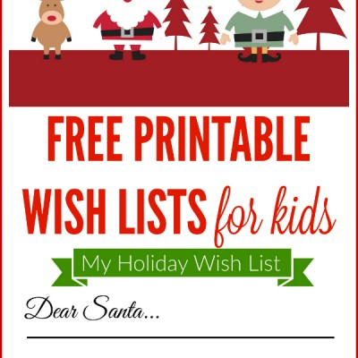 Free Printable Holiday Wish List for Kids