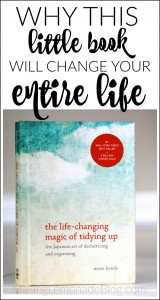 Why This Book will Change Your Life (KonMari Method Cheat Sheet)