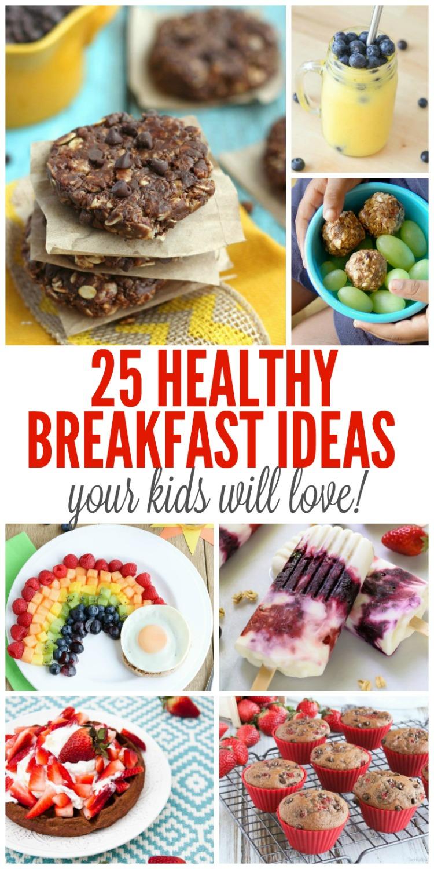 25 Healthy Breakfast Ideas For Kids Making Lemonade
