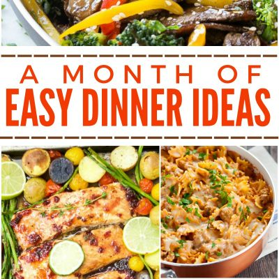 A Month of Easy Dinner Ideas