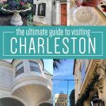 The Ultimate Guide to Visiting Charleston, SC