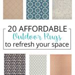 20 Affordable Outdoor Rugs (So Pretty You'll Want Them Indoors Too!)