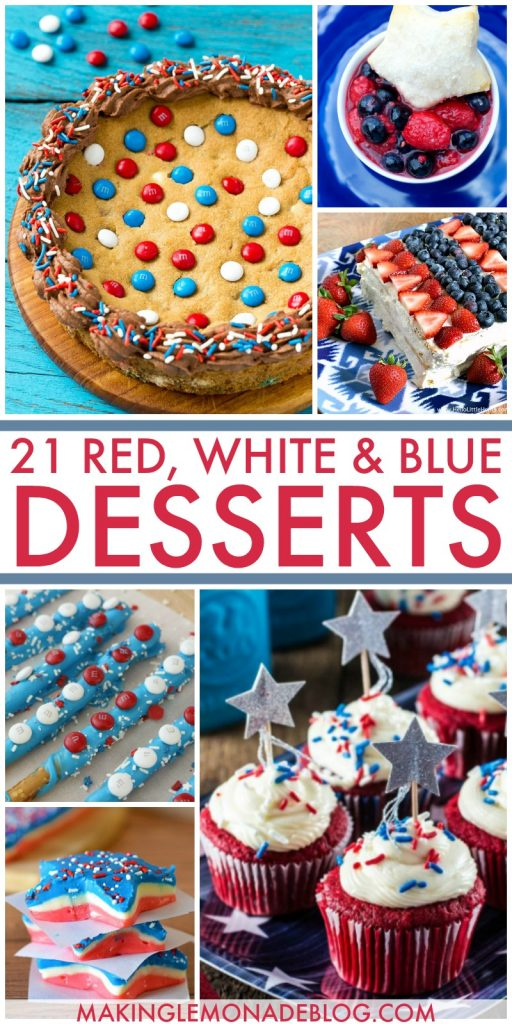 21 Red, White and Blue Dessert Ideas for Memorial Day and the 4th of July