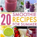 20 Delicious Smoothie Recipes for Summer