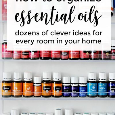 How to Organize Essential Oils In Every Room In Your Home