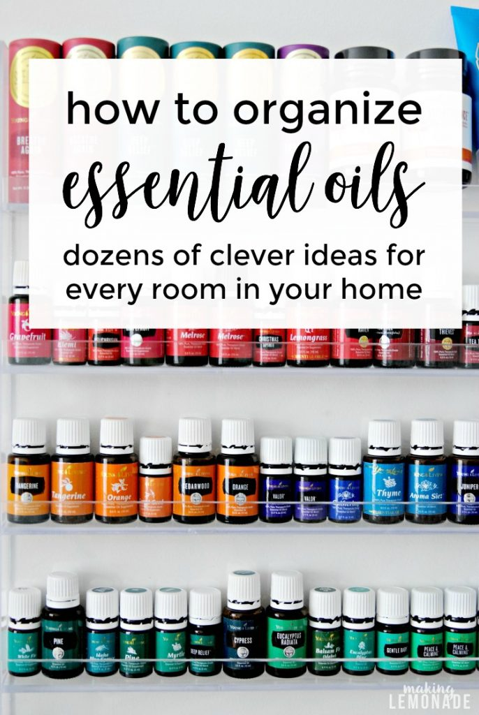 how to organize essential oils beautifully so you always have what you need on hand for natural health, wellness, and beauty!