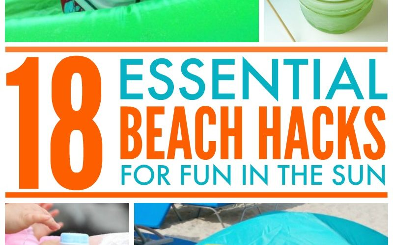 18 Essential Beach Hacks for a Day of Fun in the Sun