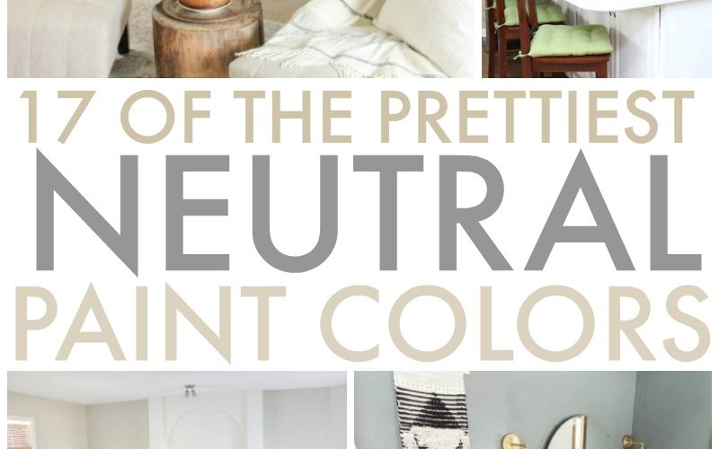 17 of the Prettiest Neutral Paint Colors for Your Home