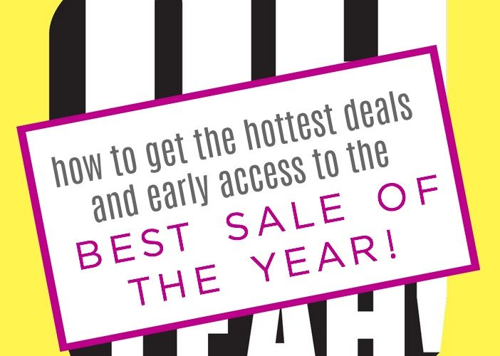 how to get early access to the best sale of the year-- the Nordstrom Anniversary Sale!