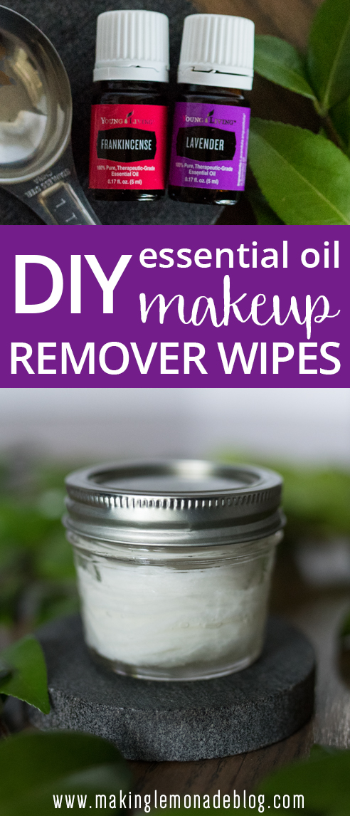 DIY makeup remover wipes with essential oils