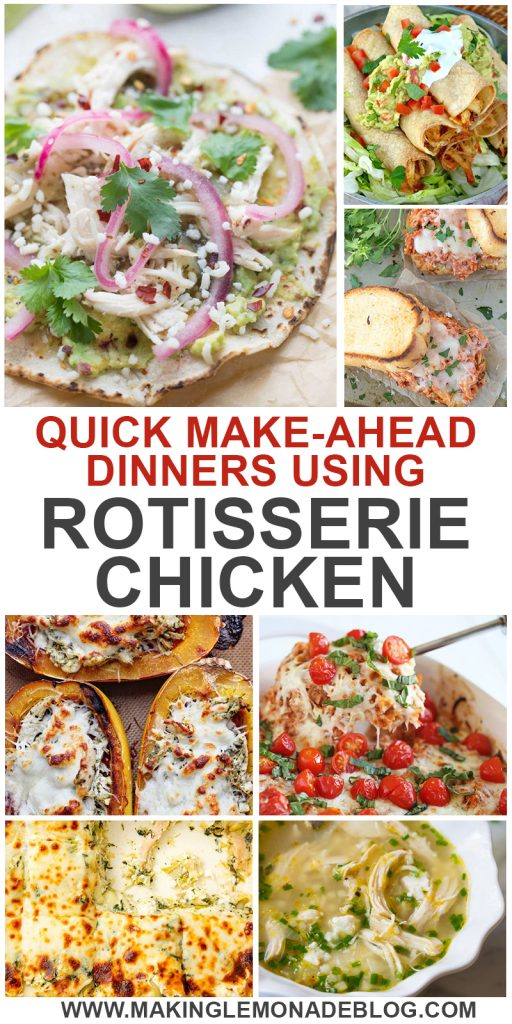 Make-ahead rotisserie chicken recipes