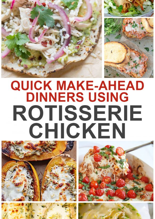 20 Easy Dinner Recipes Using Rotisserie Chicken