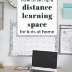How to Set up a Home Learning Space for Kids