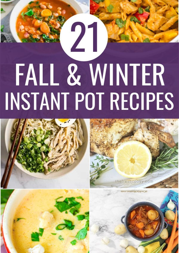 Comforting Instant Pot Recipes For Fall and Winter